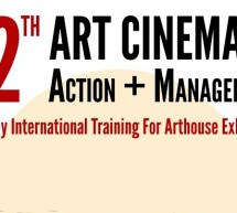 ART CINEMA = ACTION + MANAGEMENT 2015, THE ONLY INTERNATIONAL TRAINING FOR ARTHOUSE EXHIBITORS, OPENED FOR THE 12TH TIME!