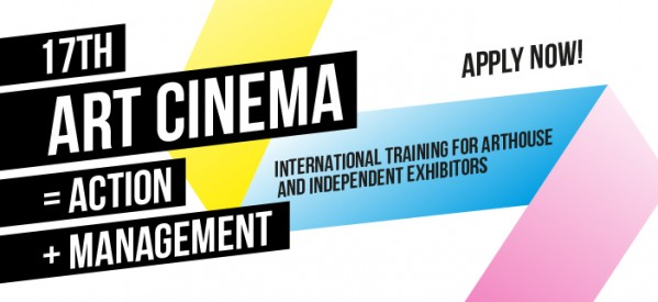 17th Art Cinema = Action + Management: submit your application
